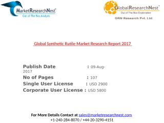 Global Synthetic Rutile Market Research Report 2017.pptx