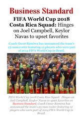 FIFA World Cup 2018 Costa Rica Squad - Hinges on Joel Campbell, Keylor Navas to upset favorites.pdf