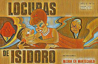LOCURAS DE ISIDORO Nº14 (Ago.1969) MISIÓN EN MONTECARLO.cbz